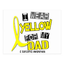 Sarcoma I WEAR YELLOW FOR MY DAD 37 Postcard