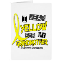 Sarcoma I WEAR YELLOW FOR MY GRANDMOTHER 37 Card