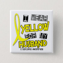 Sarcoma I WEAR YELLOW FOR MY HUSBAND 37 Button