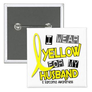 Sarcoma I WEAR YELLOW FOR MY HUSBAND 37 Pinback Button