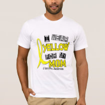 Sarcoma I WEAR YELLOW FOR MY MOM 37 T-Shirt