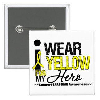 Sarcoma I Wear Yellow Ribbon For My Hero Pin