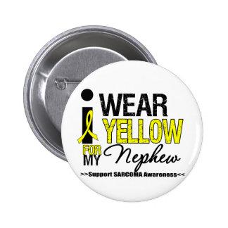 Sarcoma I Wear Yellow Ribbon For My Nephew Pinback Buttons