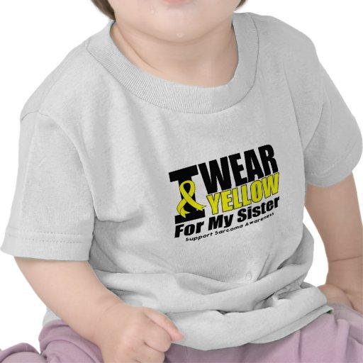 Sarcoma I Wear Yellow Ribbon For My Sister Tees
