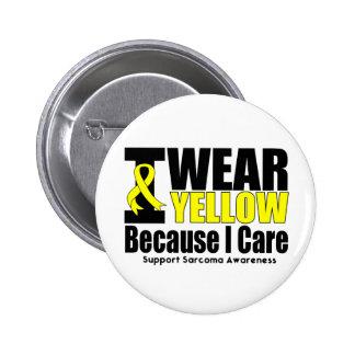 Sarcoma I Wear Yellow Ribbon I Care Pinback Button