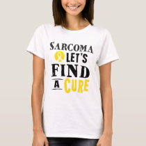 Sarcoma Lets Find A Cure Awareness T-shirt