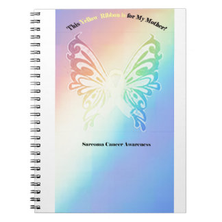 Sarcoma Moms are as Pretty As A Butterfly Notebook
