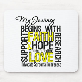 Sarcoma My Journey Begins With FAITH Mouse Pad