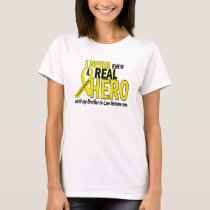 Sarcoma NEVER KNEW A HERO 2 Brother-In-Law T-Shirt