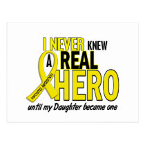 Sarcoma NEVER KNEW A HERO 2 Daughter Postcard
