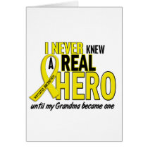 Sarcoma NEVER KNEW A HERO 2 Grandma Card