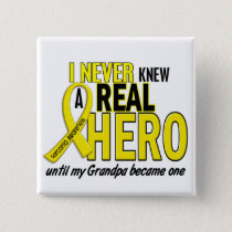 Sarcoma NEVER KNEW A HERO 2 Grandpa Pinback Button