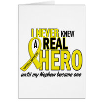Sarcoma NEVER KNEW A HERO 2 Nephew Card