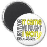 Sarcoma Survivor It Came We Fought I Won Magnets