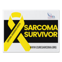 Sarcoma Survivor Yard Sign