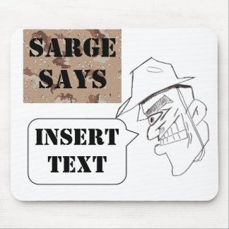 Sarge Says custom mousemat Mouse Pad