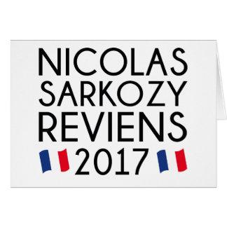 Sarkozy Reviens 2017 Card