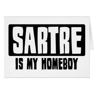 Sartre es mi Homeboy Tarjeta De Felicitación