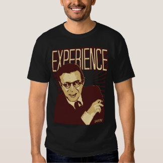 Sartre -- Experience Tshirt