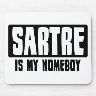 Sartre is my Homeboy Mouse Pad