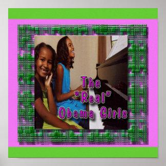 SASHA & MALIA:  THE REAL OBAMA GIRLS POSTER