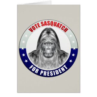 Sasquatch For President Cards