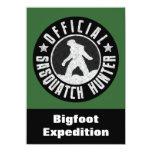"Sasquatch Hunter Funny Invitation to find Bigfoot 4.5"" X 6.25"" Invitation Card"