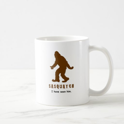 Sasquatch - I have seen him Coffee Mugs