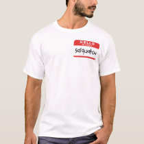 Sasquatch name badge t-shirt big foot spoof