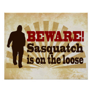 Sasquatch on the Loose Poster