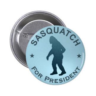 Sasquatch para el presidente pins