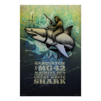 Sasquatch que monta un gran tiburón blanco póster