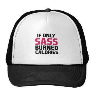 Sass Burns Calories Trucker Hat