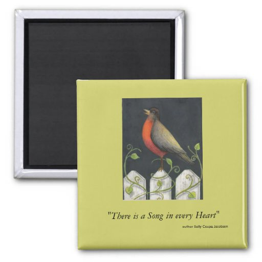 """sassafras, """"There is a Song in every Heart"""", au... 2 Inch Square Magnet"""