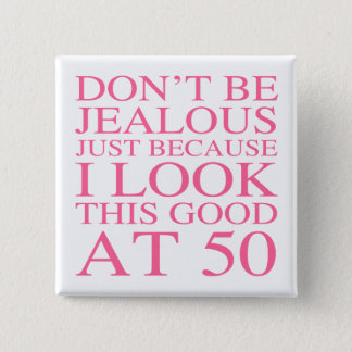 Sassy 50th Birthday For Women Pinback Button