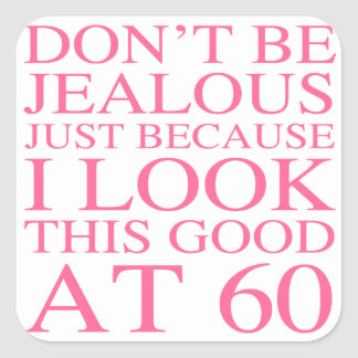 Sassy 60th Birthday For Women Square Sticker