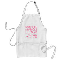 Sassy 70th Birthday For Women Adult Apron