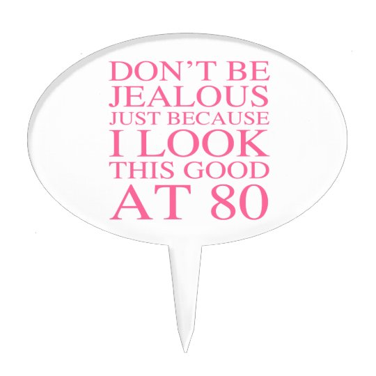Sassy 80th Birthday For Women Cake Topper