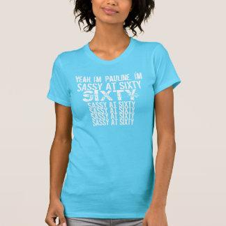 Sassy at Sixty 60  Birthday Blue White Shirt