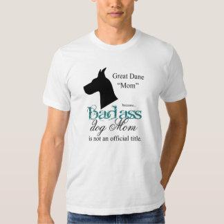 """Sassy """"Badass"""" Great Dane Owner Breeder T Shirt"""