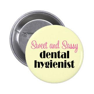 Sassy Dental Hygienist Button
