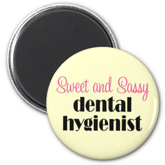 Sassy Dental Hygienist Magnet