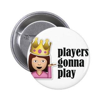 Sassy Girl Emoji - Players Gonna Play Pinback Button