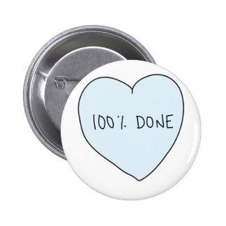 Sassy Heart: 100% Done 2 Inch Round Button