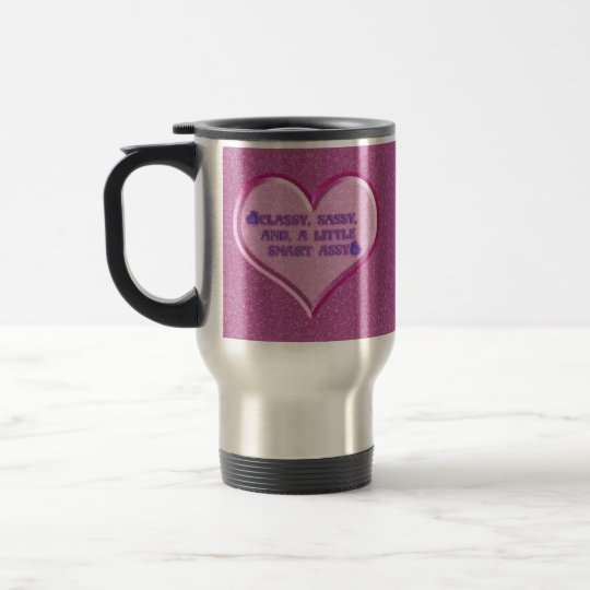 Sassy Heart Travel Mug