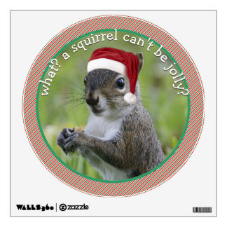 Sassy Santa Squirrel Speaks Sarcasm Christmas Wall Sticker