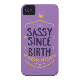 Sassy Since Birth Humorous iPhone 4 Cover