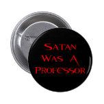 Satan era profesor pin