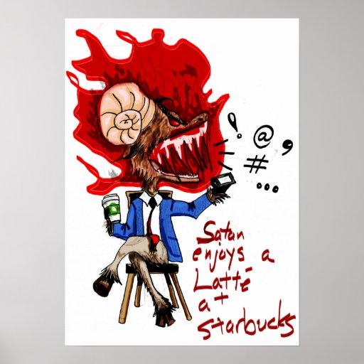 Satan goza de un Latte en Starbucks Poster