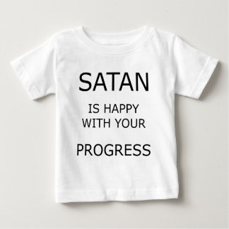 Satan is happy with... baby T-Shirt
